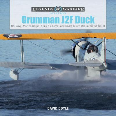 Us Army Air Force - Grumman J2F Duck : US Navy, Marine Corps, Army Air Force, and Coast Guard Use in World War II