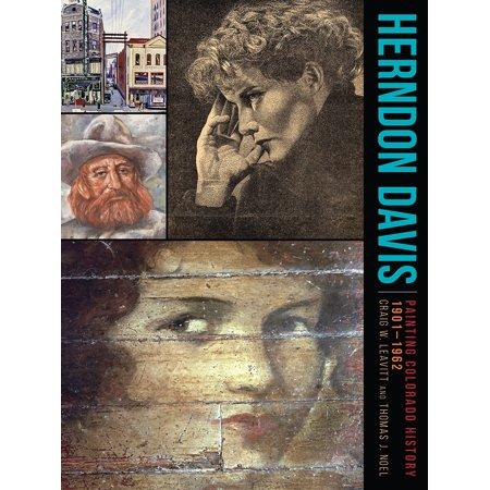 Herndon Davis : Painting Colorado History, 1901–1962 ()