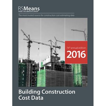 Rsmeans Building Construction Cost Data 2016 - Walmart com