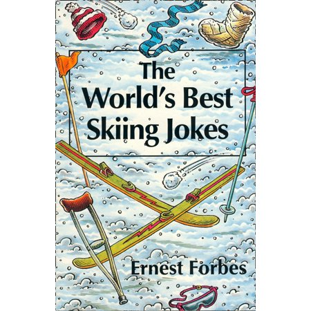 The World's Best Skiing Jokes - eBook