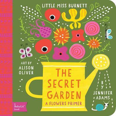 Secret Garden A Flowers Primer (Board Book)