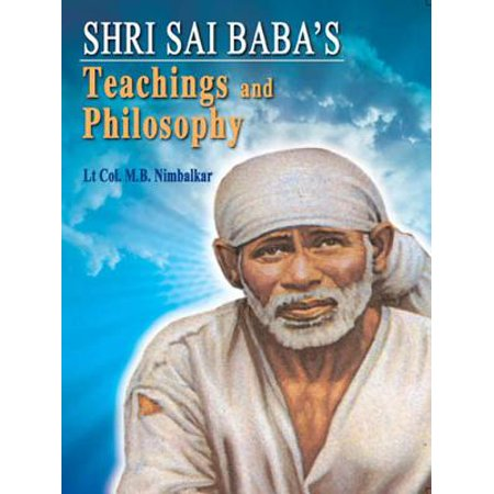 SHRI SAI BABA's Teachings & Philosophy - eBook