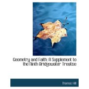 Geometry and Faith : A Supplement to the Ninth Bridgewater Treatise (Large Print Edition)