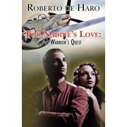 For Nadine's Love : A Warrior's Quest