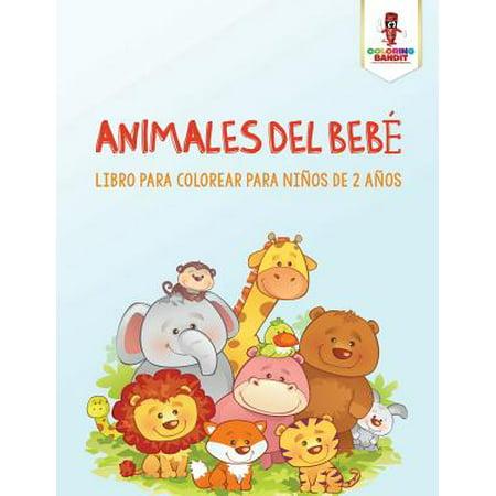 Animales del Bebe : Libro Para Colorear Para Ninos de 2 Anos](Disfraces De Bebe Para Halloween)