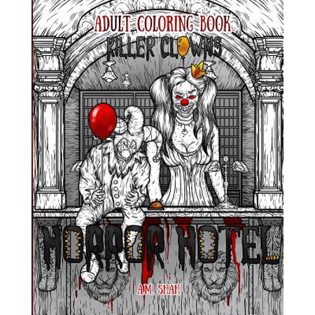 Adult Coloring Book Horror Hotel : Killer Clowns](Scary Killer Clowns)