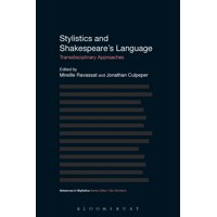 Stylistics and Shakespeare's Language : Transdisciplinary Approaches