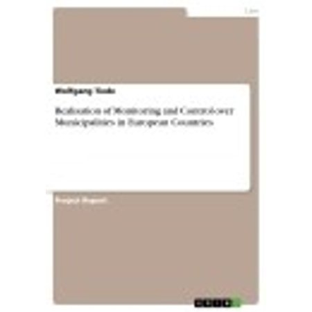 Realisation of Monitoring and Control over Municipalities in European Countries - eBook