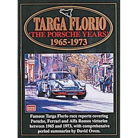 Targa Floria  The Porsche Years 1965 1973