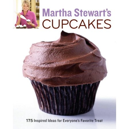 Martha Stewarts Cupcakes  175 Inspired Ideas For