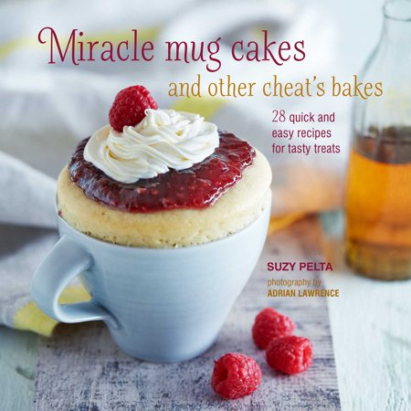Easy Halloween Treats No Bake (Miracle Mug Cakes and Other Cheat's Bakes : 28 quick and easy recipes for tasty)