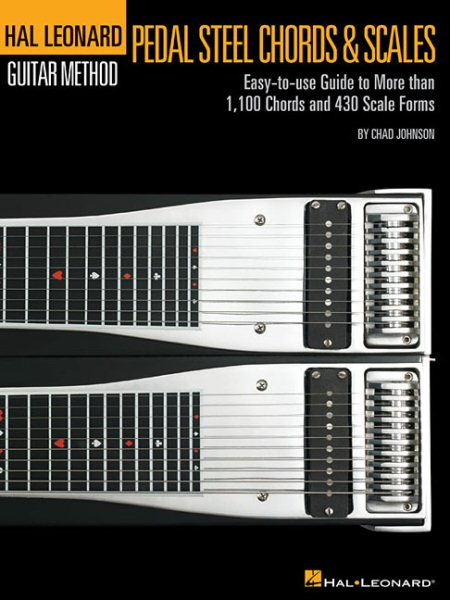 Hal Leonard Guitar Method (Songbooks): Pedal Steel Guitar Chords & Scales (Paperback) by