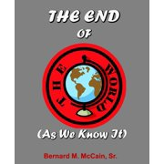 The End of the World (As We Know It) - eBook