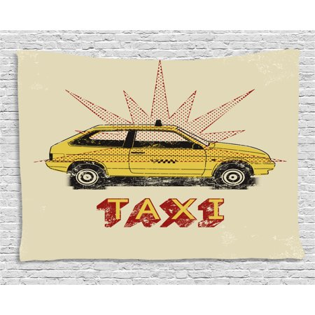 - Retro Tapestry, Pop Art Style Old Fashioned Taxi Cab with Grunge Effects Vintage Car Graphic, Wall Hanging for Bedroom Living Room Dorm Decor, 80W X 60L Inches, Beige Yellow Ruby, by Ambesonne