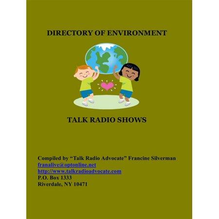 Directory of Environment Talk Radio Shows - eBook (Best Radio Talk Shows)