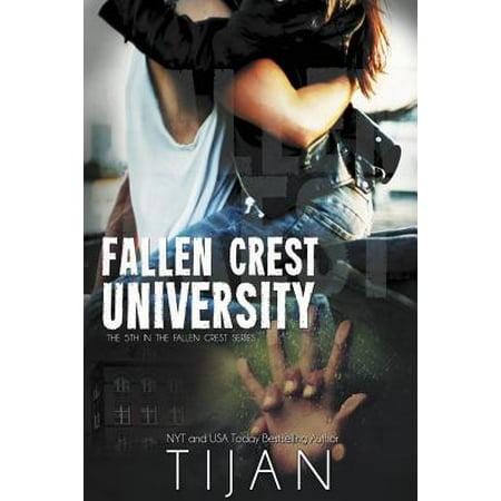 Fallen Crest University : Fallen Crest Series, Book 5