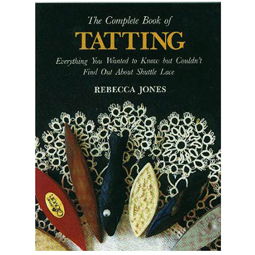 Lacis Publishing The Complete Book Of Tatting