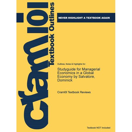 Studyguide for Managerial Economics in a Global Economy by Salvatore, Dominick