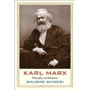 Karl Marx : Philosophy and Revolution