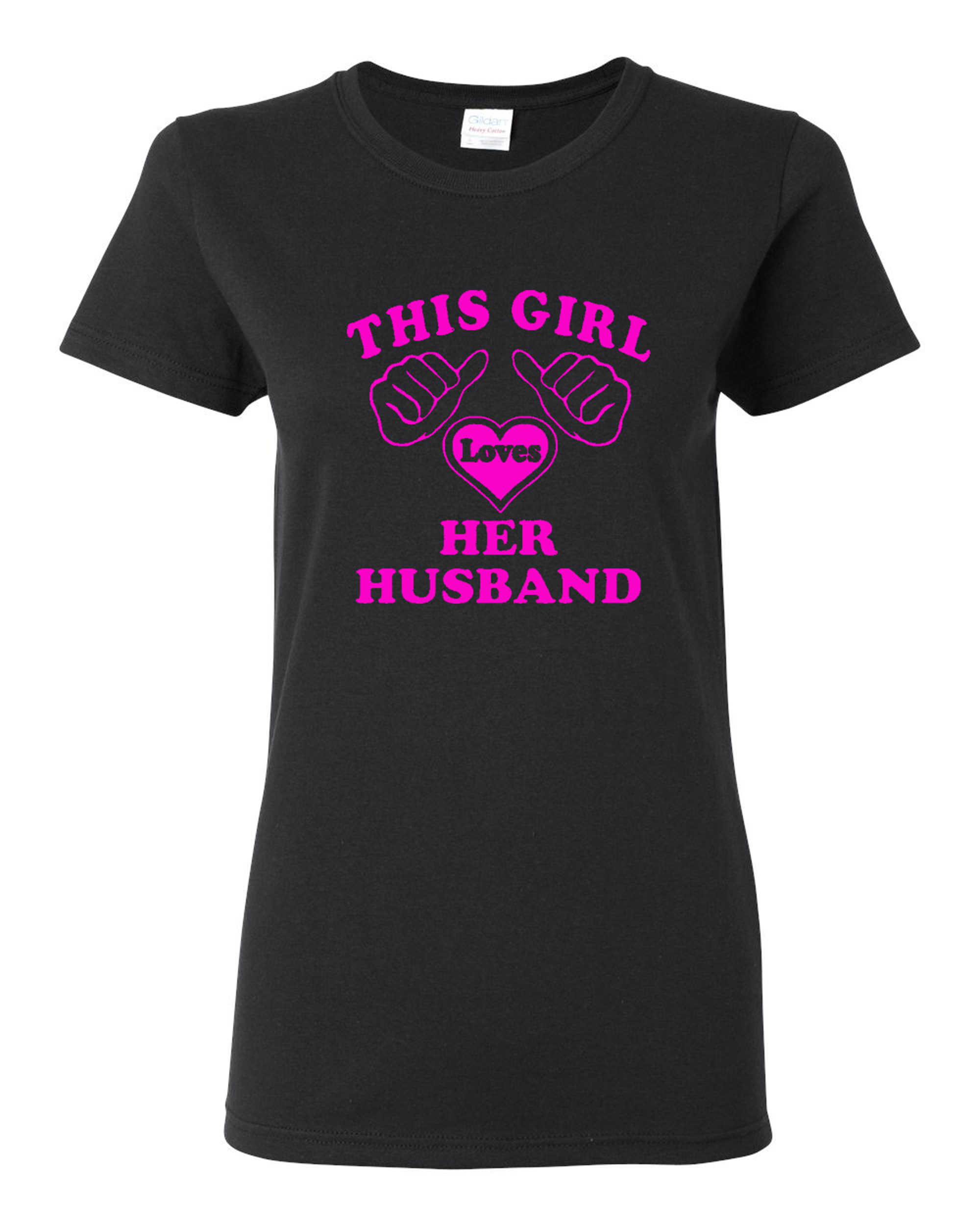 Ladies This Girl Loves Her Husband T-Shirt Tee