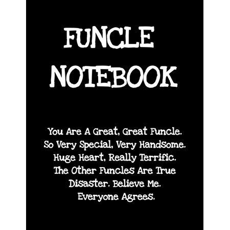 Funcle Notebook: Funny Saying Gifts from Niece Nephew for Worlds Best & Awesome Uncle Ever - Donald Trump Terrific Sibling Gag Gift Idea - Composition Notebook For Uncle's Day Christmas, Stocking Stuf ()