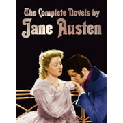 The Complete Novels of Jane Austen (Unabridged) : Sense and Sensibility, Pride and Prejudice, Mansfield Park, Emma, Northanger Abbey, Persuasion, Love (Hardcover)