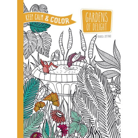 Dover Design Coloring Books: Keep Calm and Color -- Gardens of ...