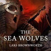 The Sea Wolves - Audiobook