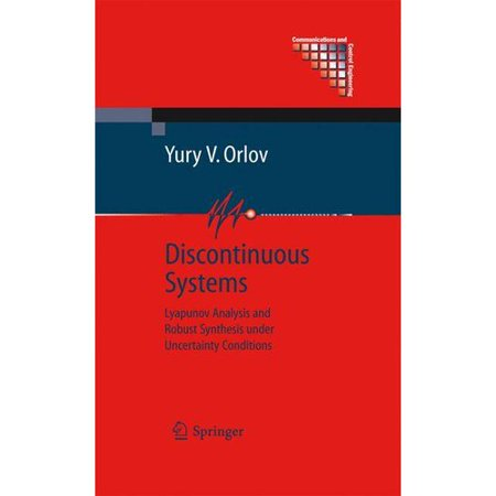 Discontinuous Systems: Lyapunov Analysis and Robust Synthesis Under Uncertainty Conditions