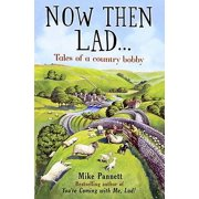 Now Then Lad : Tales of a Country Bobby