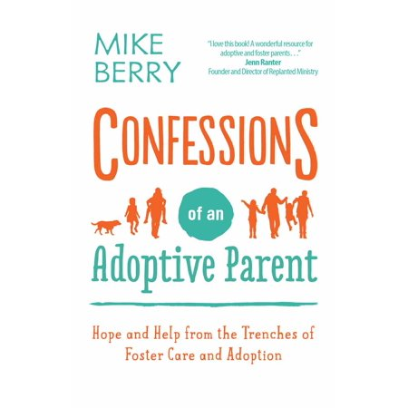 Mike Skinner Nascar (Confessions of an Adoptive Parent : Hope and Help from the Trenches of Foster Care and Adoption )