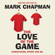 The Love of the Game - Audiobook