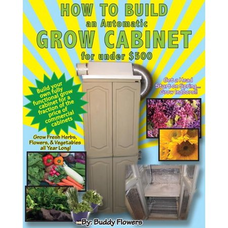 How to Build an Automatic Grow Cabinet for Under $500 - (Best Grow Cabinet Design)