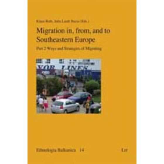 Migration in, from, and to Southeastern Europe : Part 2 - Ways and  Strategies of Migrating