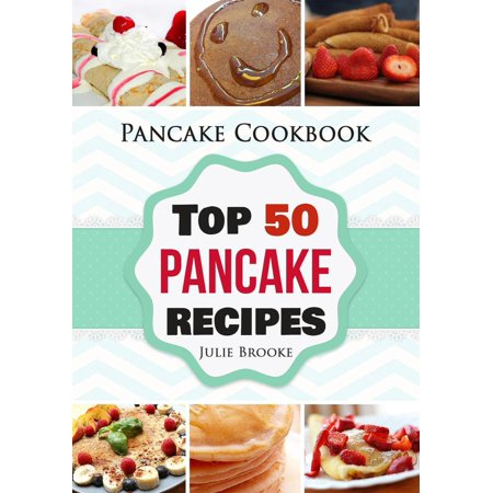 Pancake Cookbook: Top 50 Pancake Recipes - eBook - Halloween Pancakes Recipes