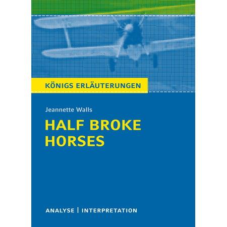 Half Broke Horses von Jeannette Walls. - (Glasses Broke In Half)