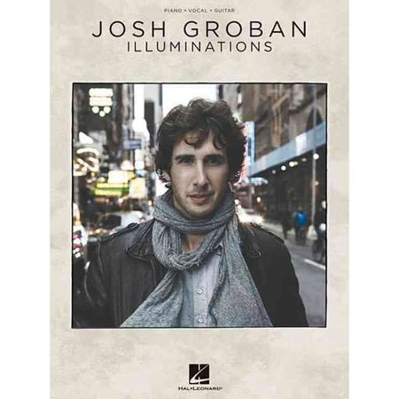 Josh Groban Illuminations: Piano, Vocal, Guitar