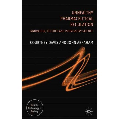 Challenging Pharmaceutical Regulation  Innovation And Public Health In Europe And The United States