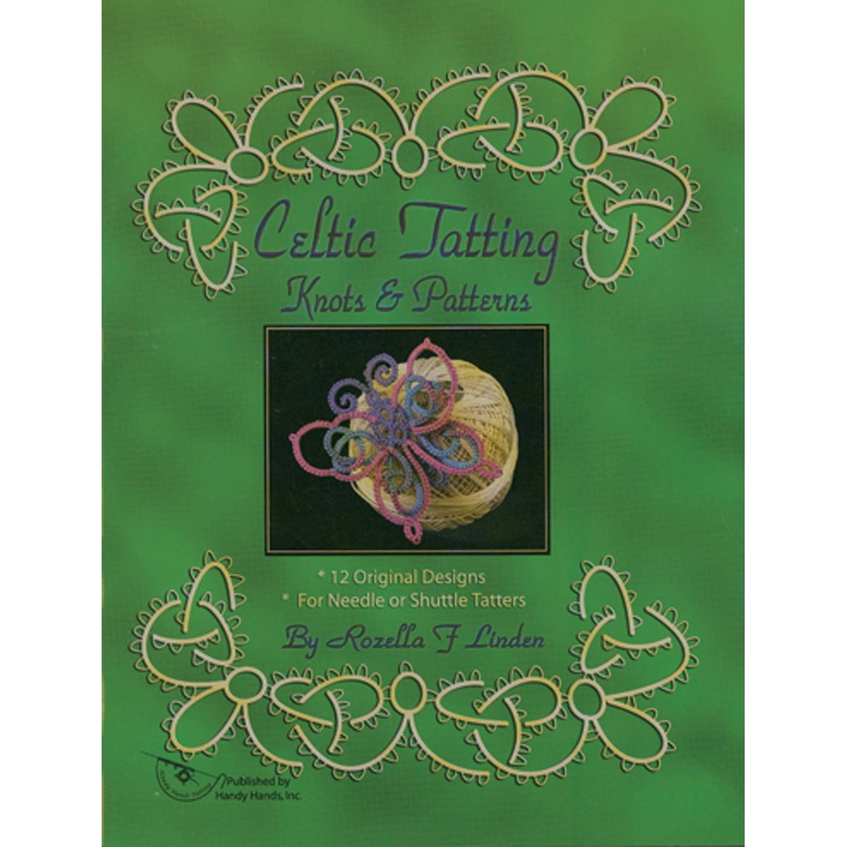 Handy Hands Celtic Tatting Knots & Patterns