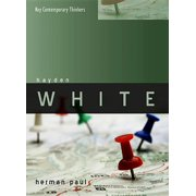 Key Contemporary Thinkers: Hayden White (Hardcover)