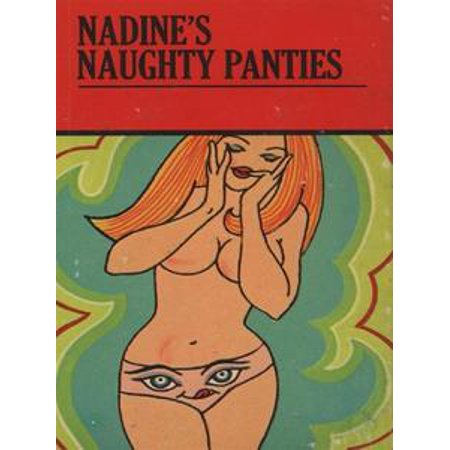 Nadine's Naughty Panties - Adult Erotica - - Naughty Adult Ecards