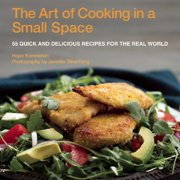 The Two-Pan, One-Pot Cookbook : A Guide to Cooking Great Meals Quickly, in Any Kitchen, and On Any Budget