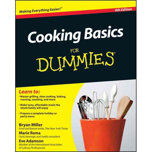 Cooking Basics For Dummies by Bryan Miller