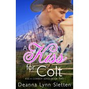 A Kiss for Colt - eBook