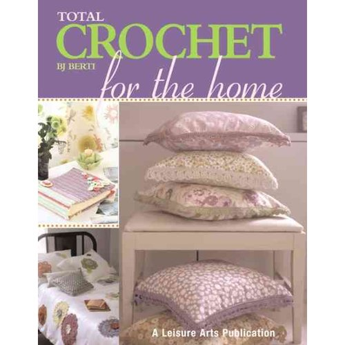 Total Crochet for the Home