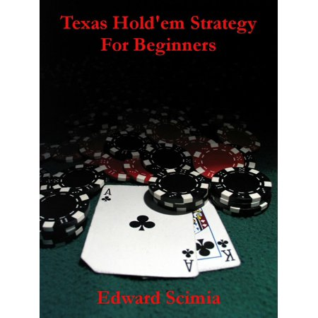 Texas Hold'em Strategy for Beginners - eBook