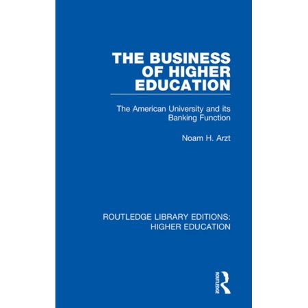 The Business of Higher Education - eBook
