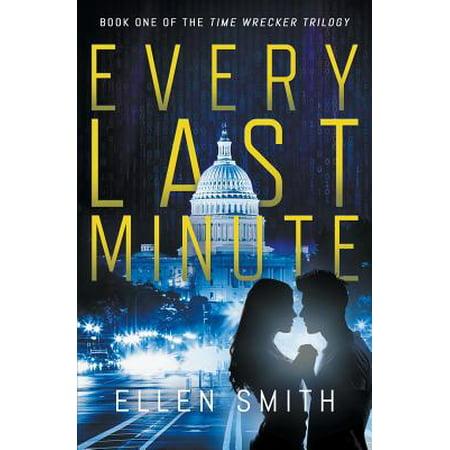 Every Last Minute