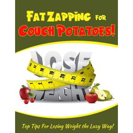 Fat Zapping For Couch Potatoes - eBook
