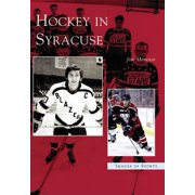 Images of Sports: Hockey in Syracuse (Paperback)